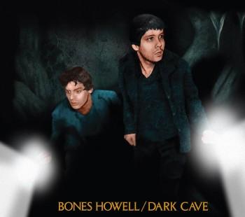 Bones Howell releases Dark Cave Album